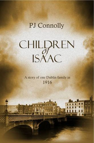 9781909154902: Children of Isaac: A Story of One Dublin Family in 1916