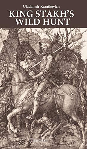 9781909156111: King Stakh's Wild Hunt