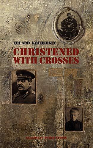 Christened with Crosses: Kochergin, Eduard