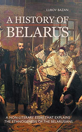 9781909156609: A History of Belarus