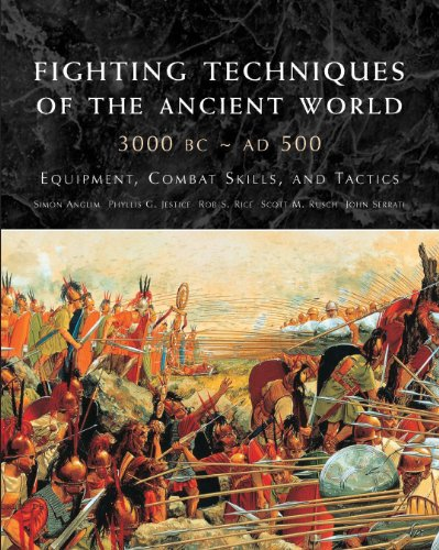 9781909160460: Fighting Techniques of the Ancient World 3000 BC - 500 AD: Equipment, Combat Skills, and Tactics