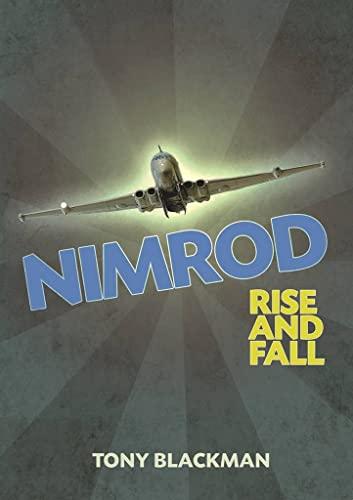 Nimrod: Rise and Fall (9781909166028) by Blackman, Tony