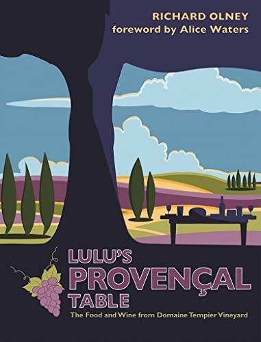 Lulu's Provencal Table: Olney, Richard