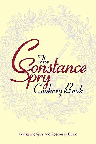 9781909166219: The Constance Spry Cookery Book
