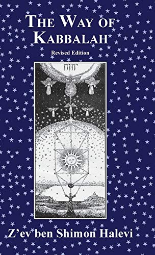 The Way of Kabbalah (1909171107) by Z'ev ben Shimon Halevi