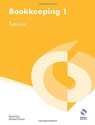 9781909173019: Bookkeeping 1 Tutorial (AAT Accounting - Level 2 Certificate in Accounting)