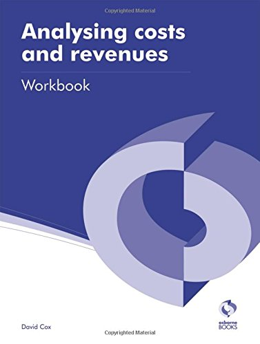 9781909173194: Analysing Costs and Revenues Workbook (AAT Accounting - Level 3 Diploma in Accounting)