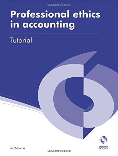 9781909173231: Professional Ethics in Accounting Tutorial (AAT Accounting - Level 3 Diploma in Accounting)