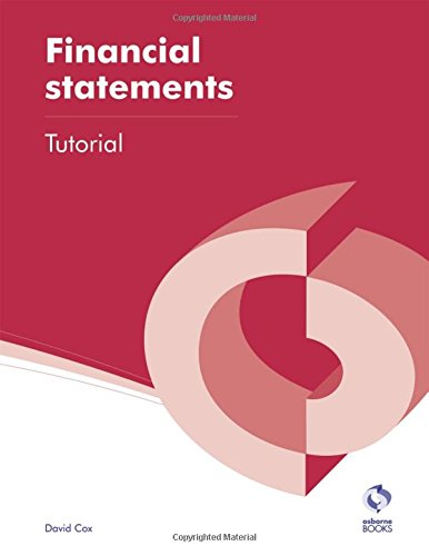 9781909173255: Financial Statements Tutorial (AAT Accounting - Level 4 Diploma in Accounting)