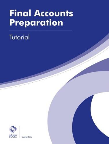 9781909173798: Final Accounts Preparation Tutorial (AAT Advanced Diploma in Accounting)