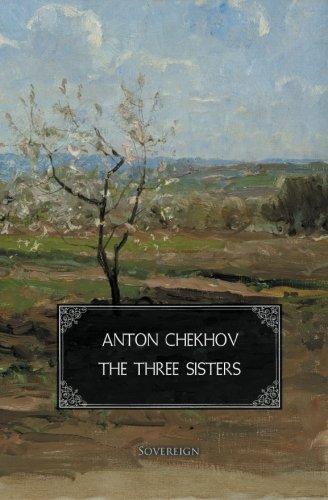 9781909175242: The Three Sisters (Plays by Anton Chekhov)