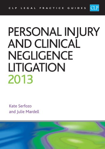 9781909176263: Personal Injury and Clinical Negligence Litigation 2013 (CLP Legal Practice Guides)