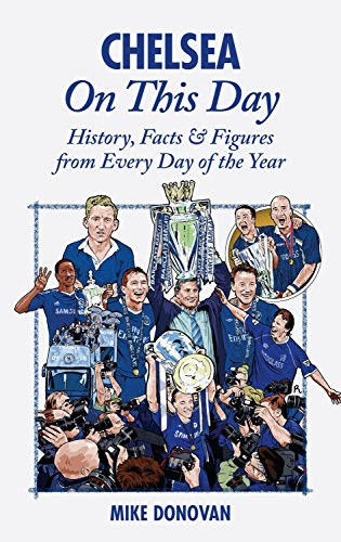 9781909178502: Chelsea On This Day: History, Facts & Figures from Every Day of the Year