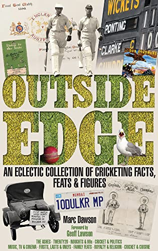 9781909178557: Outside Edge: An Eclectic Collection of Cricketing Facts, Feats & Figures