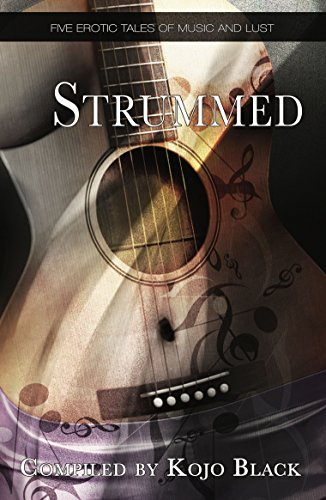9781909181205: Strummed: Five erotic tales of music and lust