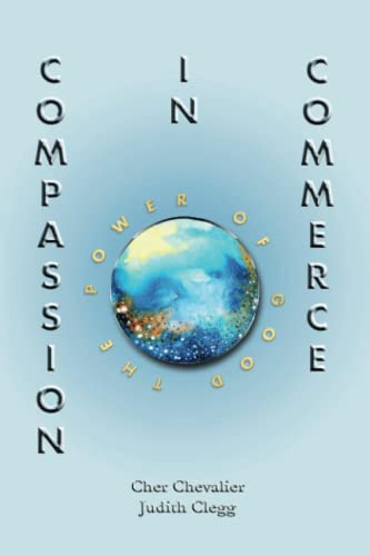 9781909187962: COMPASSION IN COMMERCE