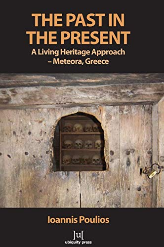 9781909188273: The Past in the Present: A Living Heritage Approach - Meteora, Greece