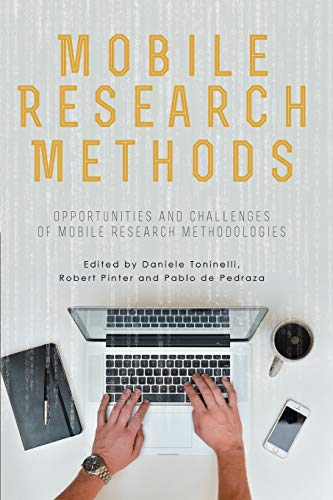 9781909188532: Mobile Research Methods: Opportunities and challenges of mobile research methodologies