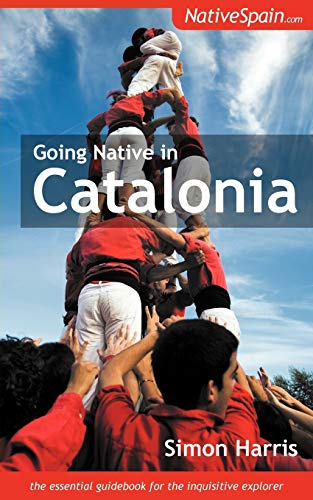 9781909193123: Going Native in Catalonia
