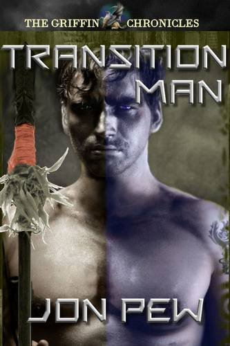 9781909202023: Transition Man (The Griffin Chronicles)