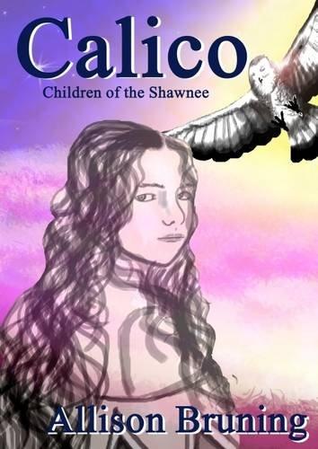 9781909202030: Calico (Children of the Shawnee Series)