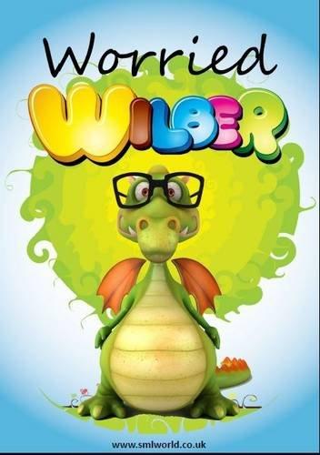 9781909207660: Worried Wilbur