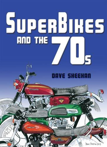 9781909213128: Superbikes and the '70s