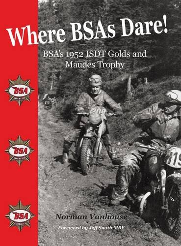 Where BSAs Dare!: BSA's 1952 ISDT Golds and Maudes Trophy.