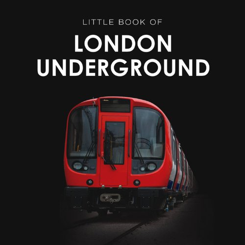 9781909217379: A History of the London Underground (Little Book)