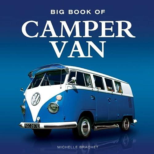 Big Book of Camper Van (Big Books): Lumley, Steve