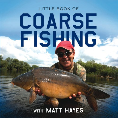 9781909217584: Little Book of Coarse Fishing: With Matt Hayes (Little Books)