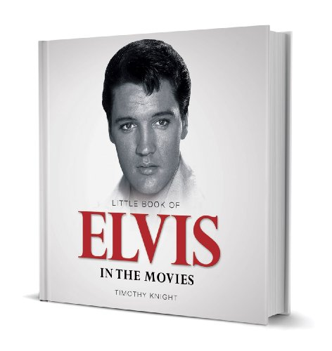 Little Book of Elvis: Timothy Knight
