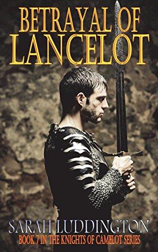 Betrayal of Lancelot: Sarah Luddington