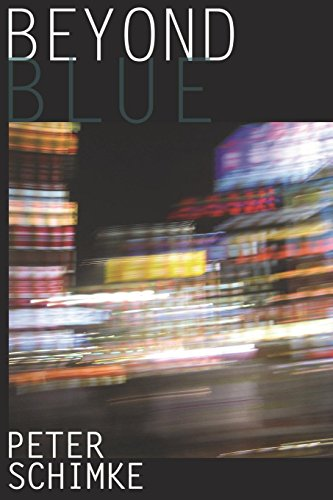 Beyond Blue: Peter Schimke