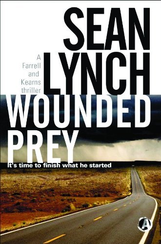 9781909223066: Wounded Prey (Farrell and Kearns Thriller )