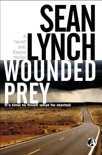 9781909223073: Wounded Prey (Farrell and Kearns Thriller)