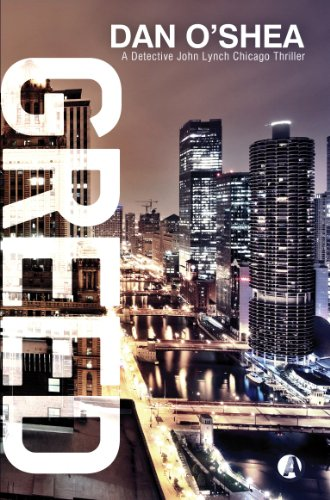 9781909223158: Greed (A Detective John Lynch Chicago Thriller)