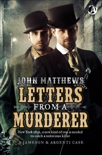 9781909223370: Letters From a Murderer: The First Jameson & Argenti Investigation (James & Argenti Investigations)