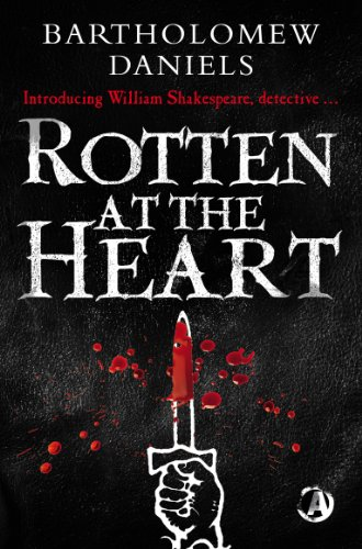 9781909223424: Rotten At The Heart (William Shakespeare Detective)