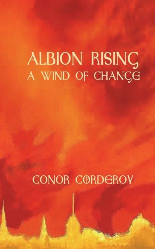 9781909224551: A Wind of Change: Albion Rising Book 1