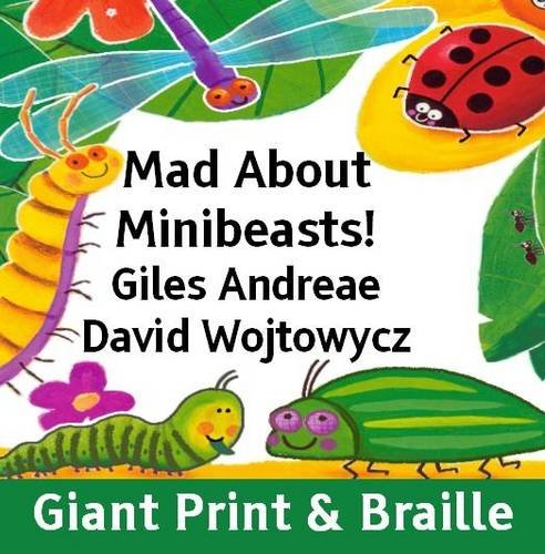 9781909225480: Mad About Minibeasts!