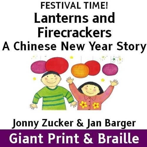9781909225589: Lanterns and Firecrackers: A Chinese New Year Story