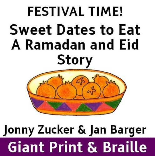 9781909225619: Sweet Dates to Eat: A Ramadan and Eid Story