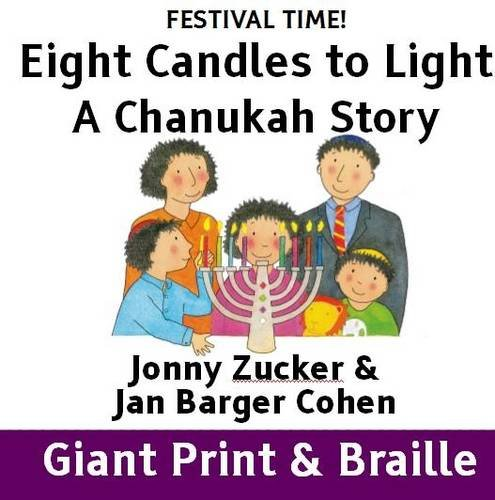 9781909225626: Eight Candles to Light: A Chanukah Story