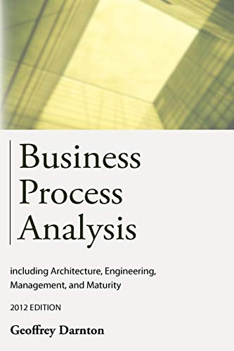 9781909231009: Business Process Analysis: including architecture, engineering, improvement, management, and maturity