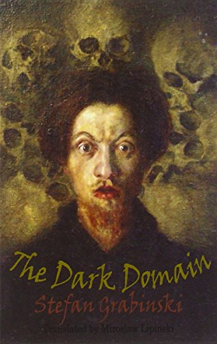 9781909232044: Dark Domain (Dedalus European Classics)