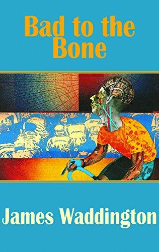 Bad to the Bone (Dedalus Hall of: James Waddington
