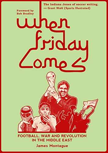 9781909245051: When Friday Comes: Football, War and Revolution in the Middle East