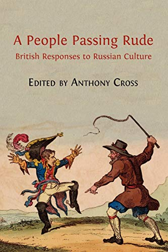 9781909254107: A People Passing Rude: British Responses to Russian Culture