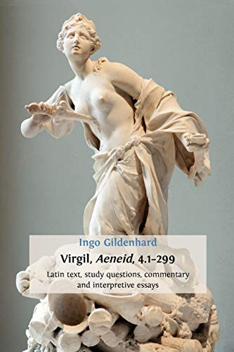 9781909254152: Virgil, Aeneid, 4.1-299: Latin Text, Study Questions, Commentary and Interpretative Essays